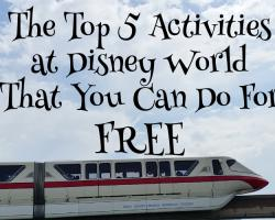 The Top 5 Activities at Disney World That You Can Do For FREE