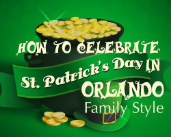 How to Celebrate St. Patrick's Day in Orlando Family Style