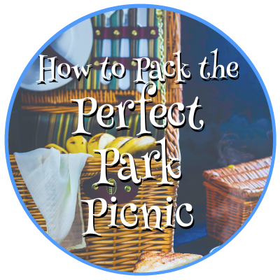 How to Pack a Perfect Park Picnic