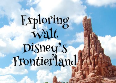 Exploring Walt Disney's Frontierland – An Imagineared Journey through History