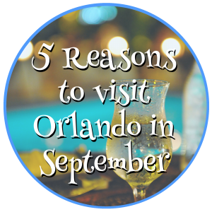 5 Reasons to visit Orlando in September