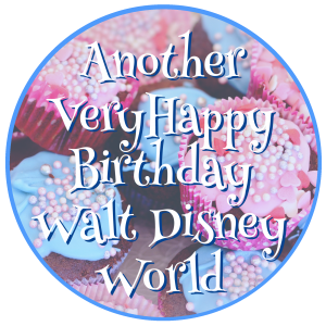 Another Very Happy Birthday Walt Disney World