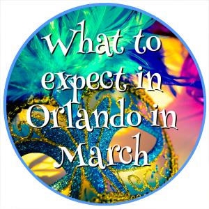 What to expect in Orlando in March