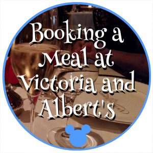 Booking a Meal at Victoria and Albert's