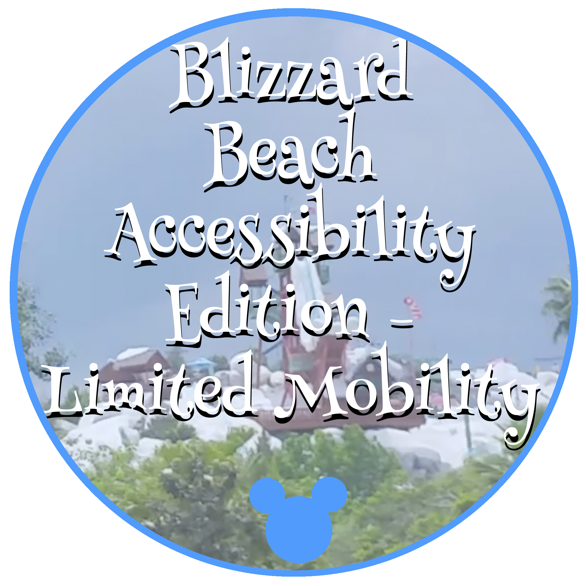 Disney's Blizzard Beach Water Park Limited Mobility