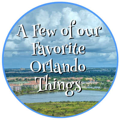 These are our favorite Orlando things